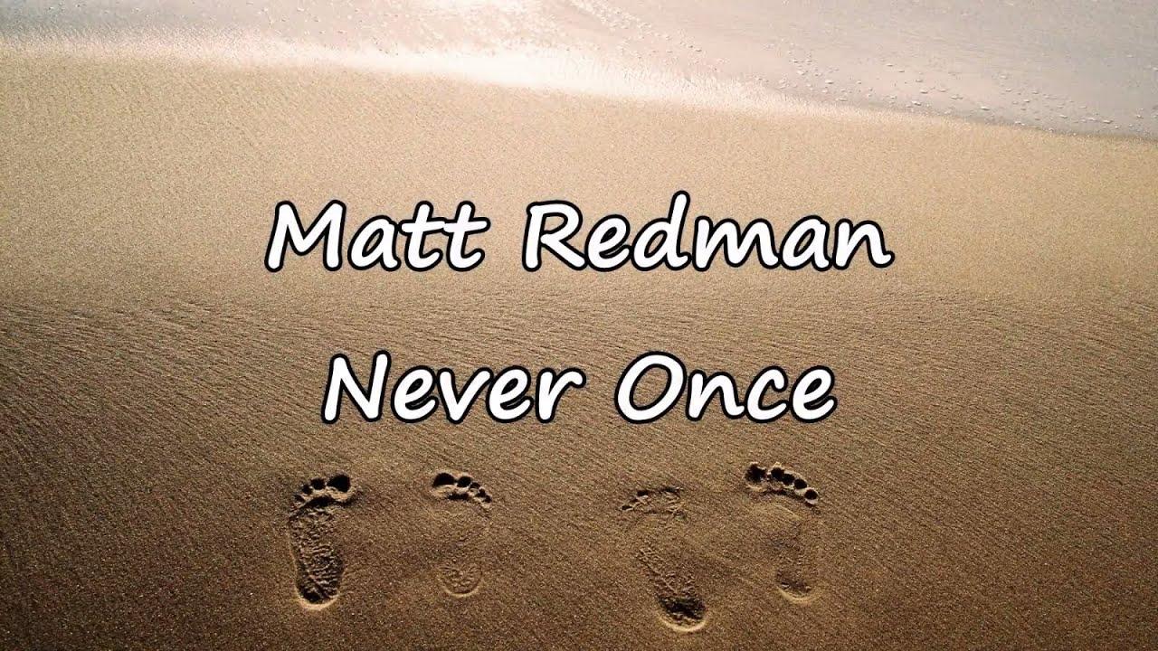 matt-redman-never-once-with-lyrics-worship-videos