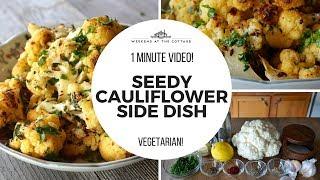 SEEDY CAULIFLOWER SIDE DISH | 1-Minute VIDEO!