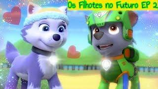 Os Filhotes no Futuro 2 | Patrulha Canina SÉRIE 🐾 Dublado em Português | Ep. 2 • Temp 1 | Com Tia Fê