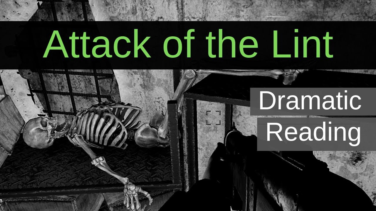 Dramatic Reading | Attack of the Lint | Original Short Story from 13 Year  Old Me