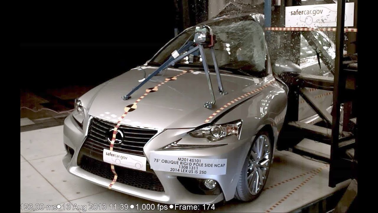 2014 Lexus IS Pole Crash Test By NHTSA CrashNet1 YouTube