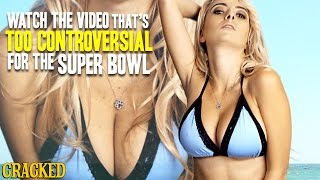 Watch The Video That's TOO CONTROVERSIAL For The Super Bowl