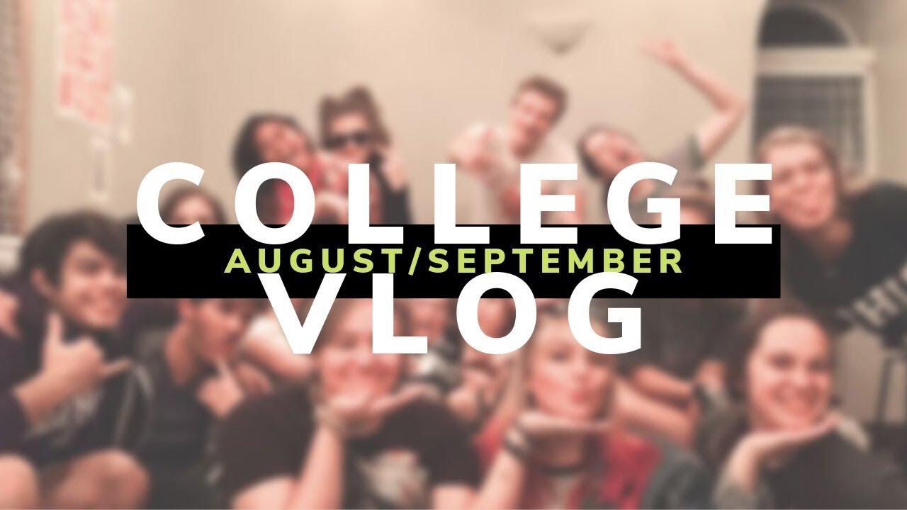 August & September | Freshman Year | College Vlog