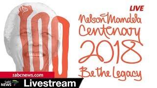 Nelson Mandela Centenary celebrations,18 July 2018