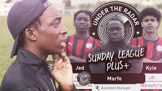 Under The Radar FC | SUNDAY LEAGUE PLUS +