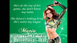 Maria WWE Theme Song - With Legs Like That (lyrics)