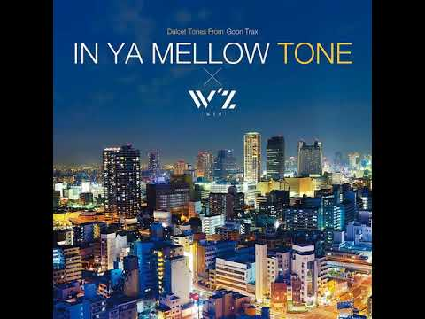 W&39;z ost  - Soundtracks   IN YA MELLOW TONE x W&39;z