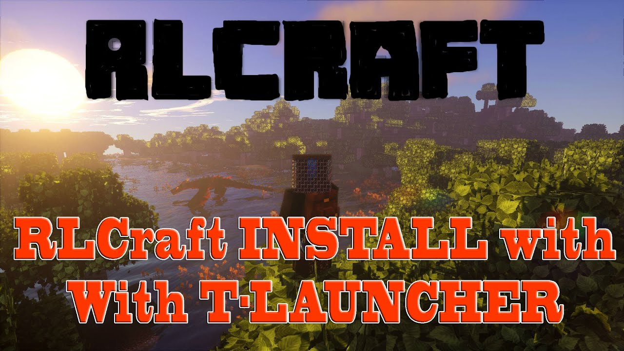 Minecraft Mod Rlcraft Install In T Launcher Easy Fast Minecraft