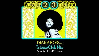 DIANA ROSS  -Tribute Club Mix (adr23mix) Special DJs Editions