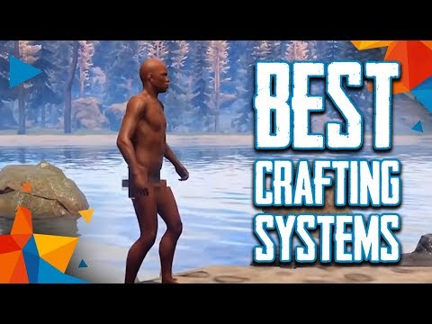 Top 10 Best Crafting Systems in PC Video Games (2018)
