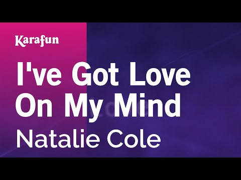 Karaoke I've Got Love On My Mind - Natalie Cole *