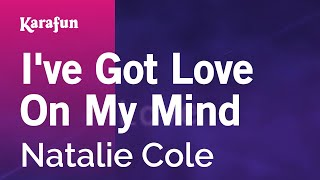 Download mp3: https://www.karaoke-version.com/mp3-backingtrack/natalie-cole/i-ve-got-love-on-my-mind.htmlsing online: https://www.karafun.com/karaoke/natalie...