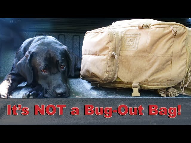 It is NOT a bug-out bag!