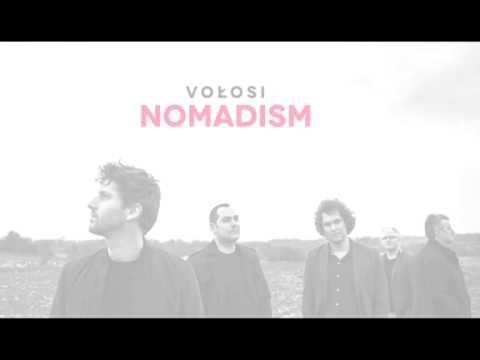 VOŁOSI / Nomadism album teaser