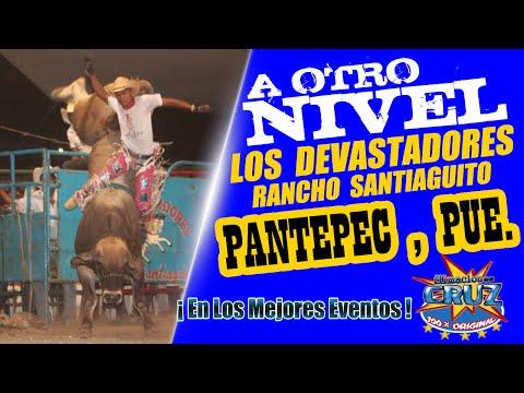 FilmacionesCruz... ¡¡ A OTRO NIVEL !! LOS TOROS DEVASTADORES PANTEPEC , PUEBLA