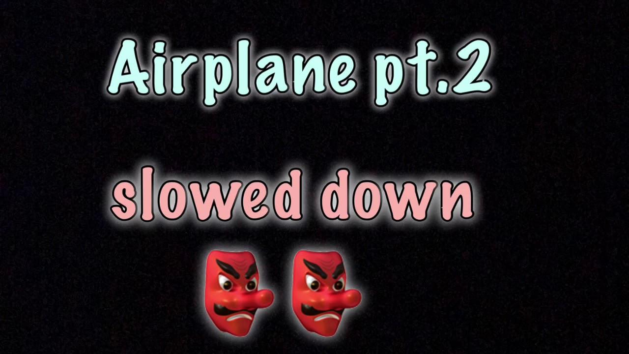 BTS Airplane Pt.2 Slowed Down