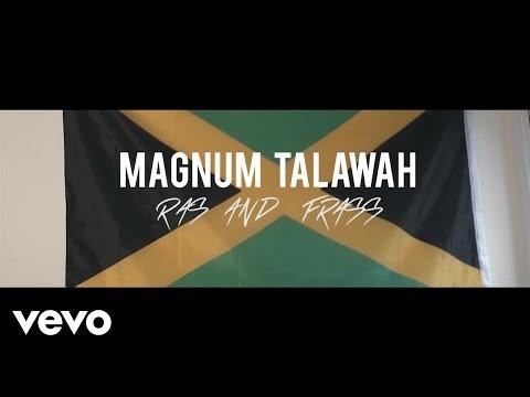 Magnum Talawah - Ras And Frass