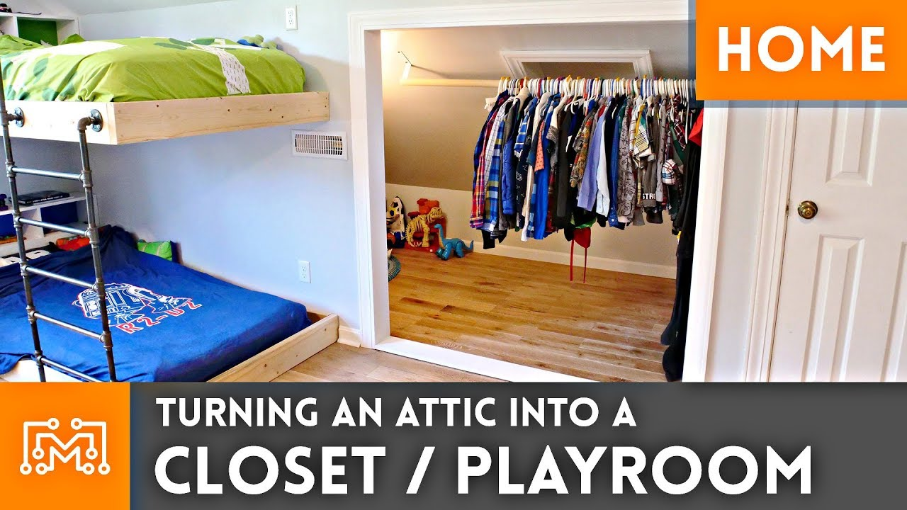 Turning An Attic Into A Closet Playroom Youtube