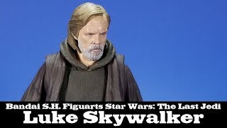 S.H. Figuarts Luke Skywalker Star Wars: The Last Jedi Action Figure Review