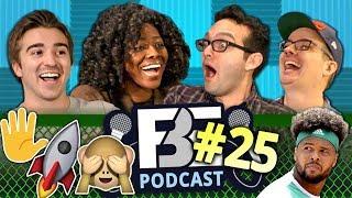 FBE PODCAST   Emoji Bias, Broken Bones, Privilege, & Happiness (Ep #25)