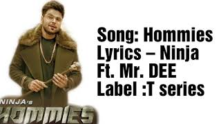 Hommies Lyrics Ninja Ft Mr Dee