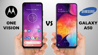 Samsung Galaxy A50 vs Motorola One Vision