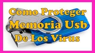 COMO PROTEGER UNA MEMORIA USB DE VIRUS Proteccion De Memorias Usb Sin Programas 2016