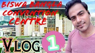 Biswa Bangla Convention Centre | Vlog 1 | Newtown | Er Hunt