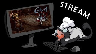 Neco Streams | Ghost of a Tale - [Part 2]