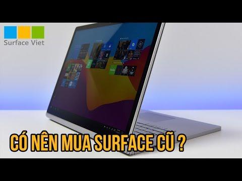 Có nên mua Surface cũ không?   surfaceviet.vn