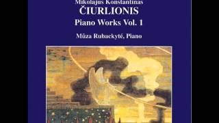 MŪZA Rubackytė. M.K.ČIURLIONIS: Piano Works, Vol. 1 - 09 - Prelude VL 185