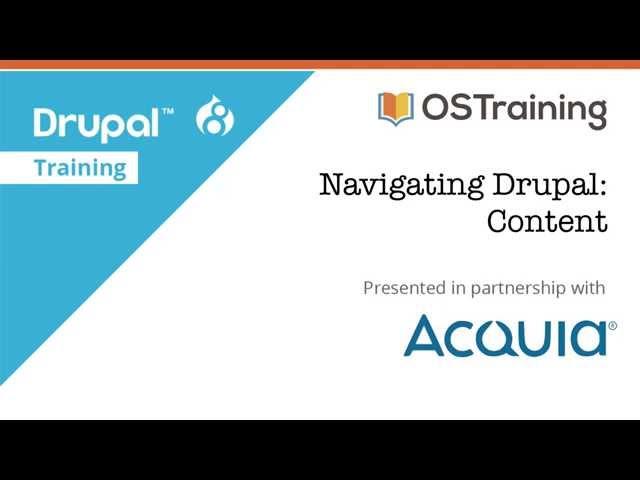 Drupal 8 Beginner, Lesson 9: Drupal Content