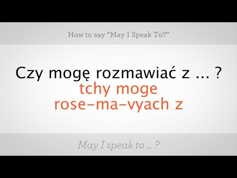 """How to Say """"May I Speak To"""" in Polish 