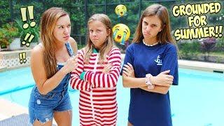 THE GIRLS GET GROUNDED FOR SUMMER BREAK!!
