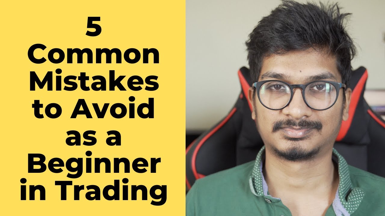5 Mistakes that I made as a Beginner in Trading