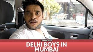 FilterCopy | Delhi Boys in Mumbai | Ft. Sundeep Sharma, Dhruv Sehgal