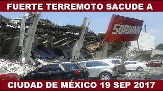 FUERTE TERREMOTO SACUDE CIUDAD DE MÉXICO 7.1 19 SEPTIEMBRE 2017