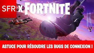 [SOLUTION] FOR THE BUG FORTNITE SFR !!!!!