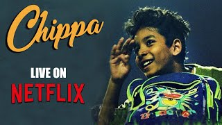 """Chippa"" Official Trailer   Live On Netflix   Sunny Pawar   Award-Winning Film"