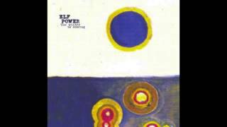 Watch Elf Power The Sun Is Forever video