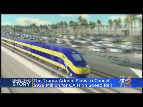 Trump Admin To Cancel $929M For California High-Speed Rail – Los Angeles Alerts