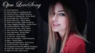 OPM TAGALOG Love songs 2019 - VICtOR WooD & EDDIE PEREGRINA - IMELDA PAPIN   RoeL CORTEZ