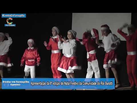 8º edição do Natal Festivo da Comunidade do Rio Buratti - Farroupilha RS