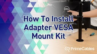 How to install PrimeCables Adapter VESA Mount Kit