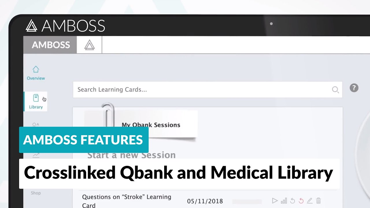 AMBOSS Features: Crosslinked Qbank and Medical Library