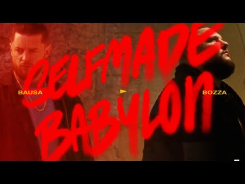 Смотреть клип Bausa Ft. Bozza - Selfmade Babylon