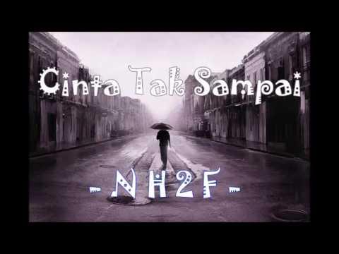 NH2F - Cinta tak sampai  (Papua Rap)