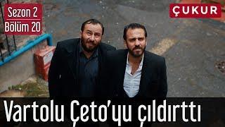 Çukur 2.Sezon 20.Bölüm - Vartolu Çeto'yu Çıldırttı