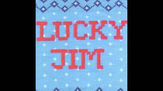 Lucky Jim - Lesbia