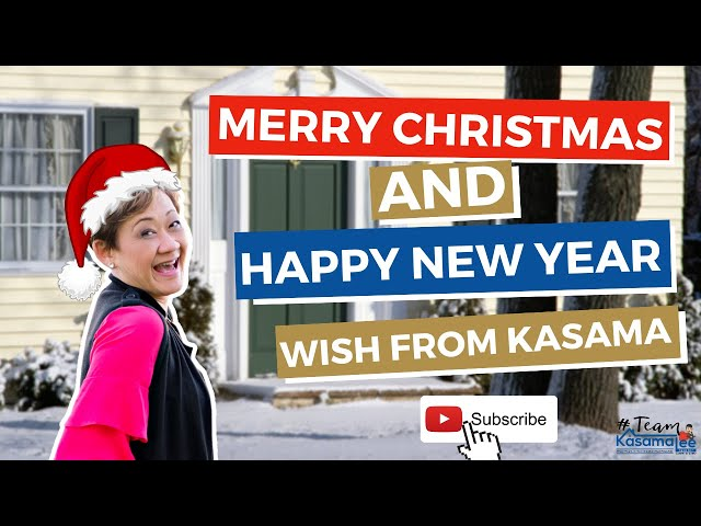 Merry Christmas and Happy New Year wish from Kasama Lee